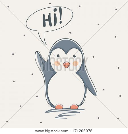 cute penguin says Hi.Childish cartoon design for kid t-shirts, dress or greeting cards.