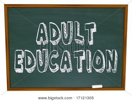The words Adult Education written on a chalkboard
