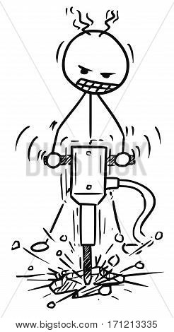 Cartoon vector doodle stickman working hard with pneumatic drill