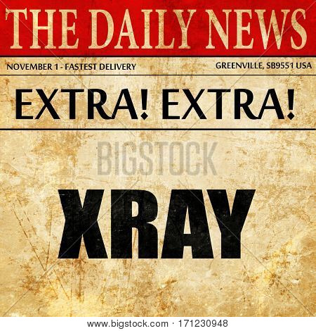 xray, article text in newspaper