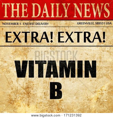 vitamin b, article text in newspaper