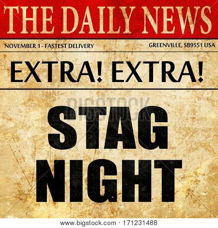 stag night, article text in newspaper
