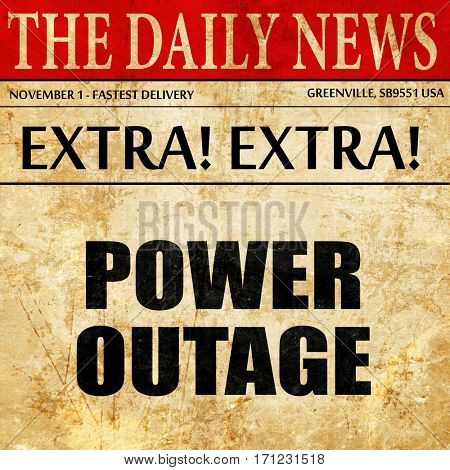 power outage, article text in newspaper