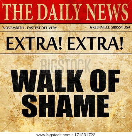 walk of shame, article text in newspaper
