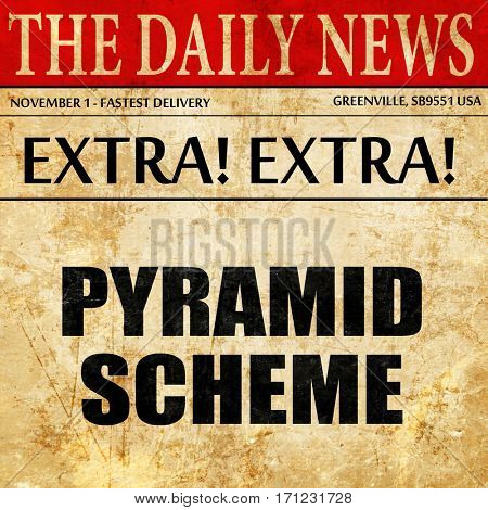 pyramid scheme, article text in newspaper