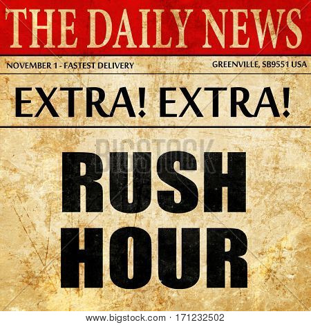 rush hour, article text in newspaper