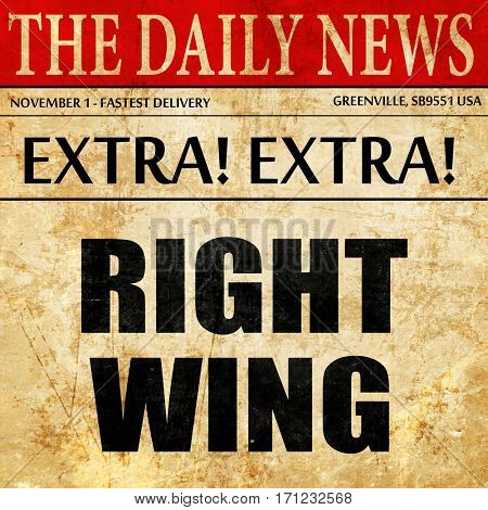 right wing, article text in newspaper