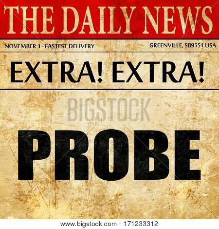 probe, article text in newspaper
