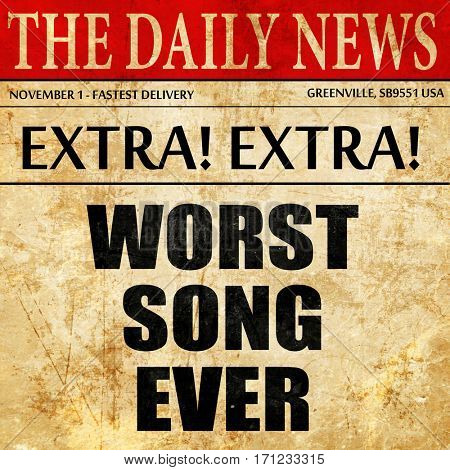 worst song ever, article text in newspaper