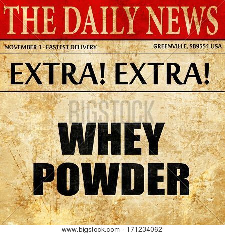 whey powder, article text in newspaper