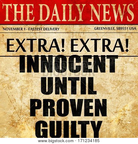 innocent until proven guilty, article text in newspaper