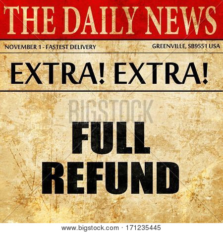 full refund, article text in newspaper