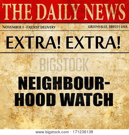 neighbourhood watch, article text in newspaper