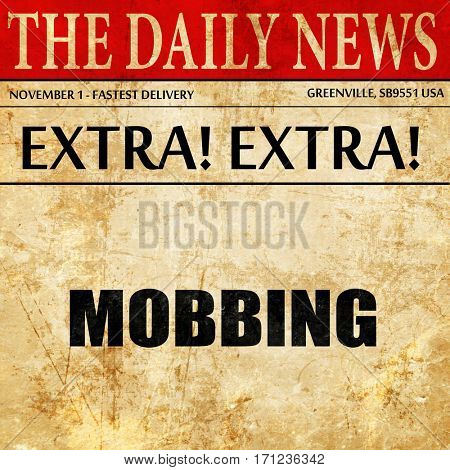 mobbing, article text in newspaper