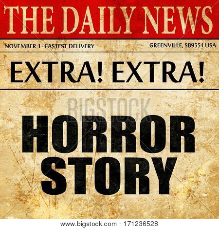 horror story, article text in newspaper