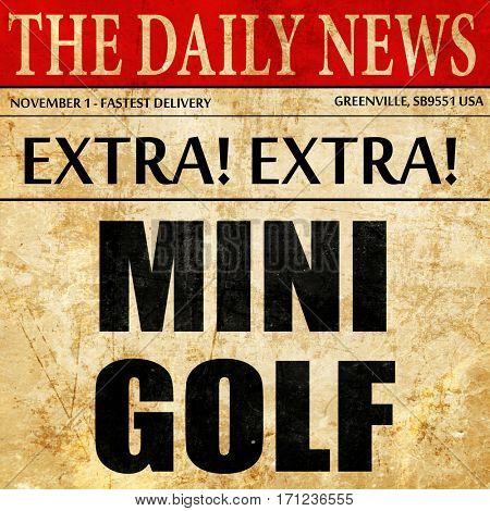 Mini Golf, article text in newspaper