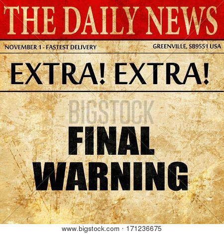 final warning, article text in newspaper