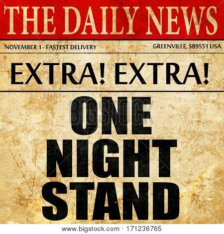 one night stand, article text in newspaper