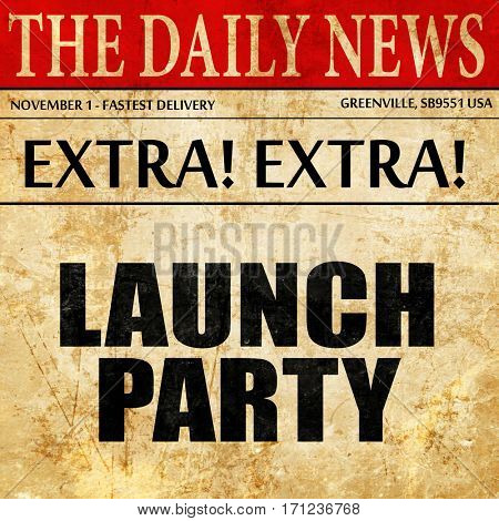 launch party, article text in newspaper