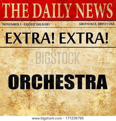 orchestra, article text in newspaper