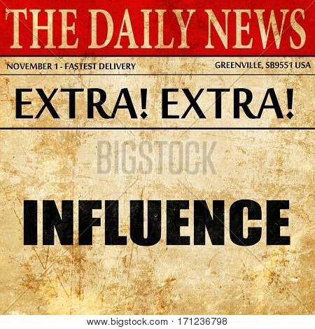 influence, article text in newspaper