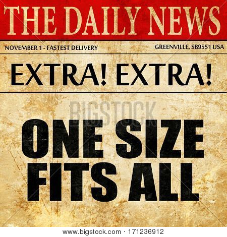 one size fits all, article text in newspaper