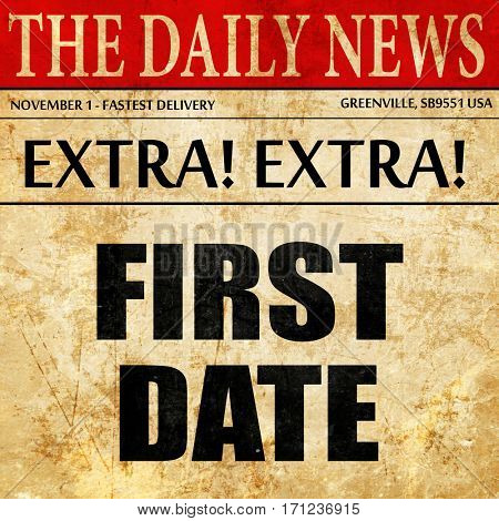first date, article text in newspaper