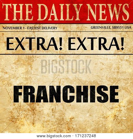 franchise, article text in newspaper