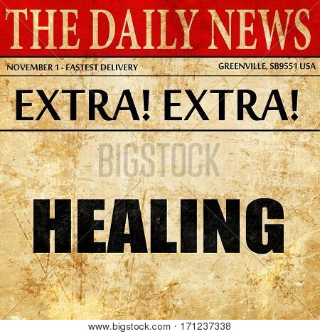 healing, article text in newspaper