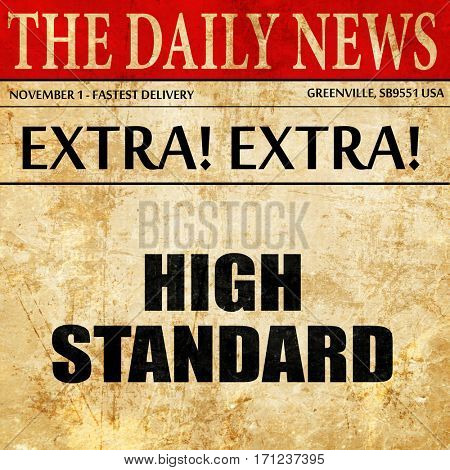 high standard, article text in newspaper