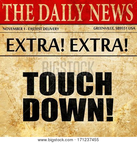 touchdown, article text in newspaper
