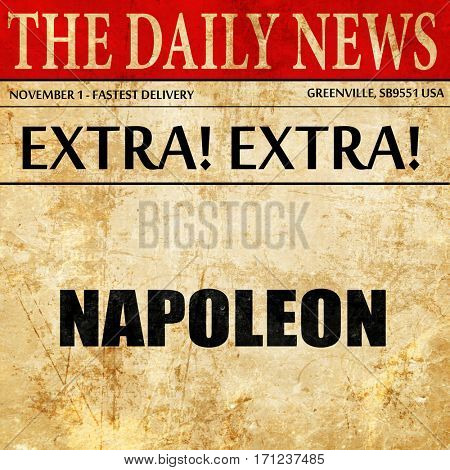 napoleon, article text in newspaper
