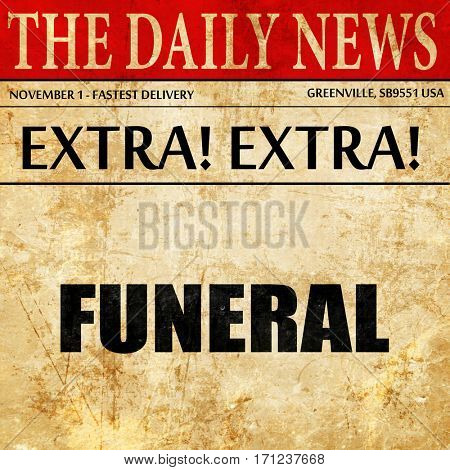 funeral, article text in newspaper