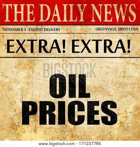 Oil prices, article text in newspaper