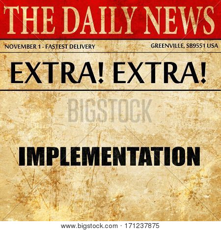 implementation, article text in newspaper