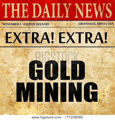 gold mining, article text in newspaper