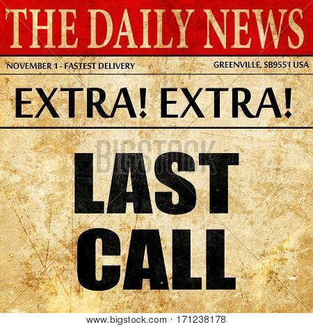 last call, article text in newspaper
