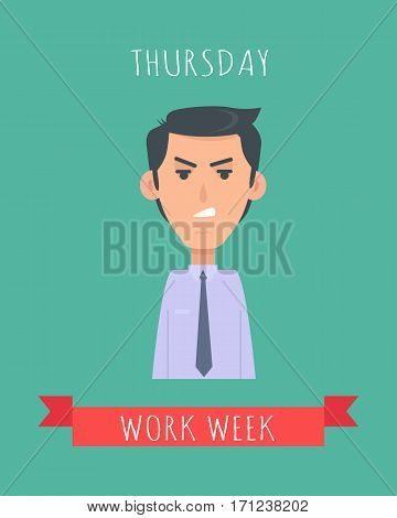 Work week emotive concept. Sad brunet man in shirt and tie angry flat vector illustration. Thursday negative mood. Office worker weekly efficiency calendar. Fatigue from working. Stressed employee