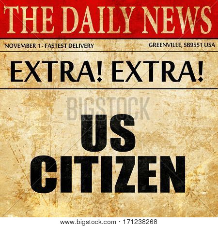 us citizen, article text in newspaper