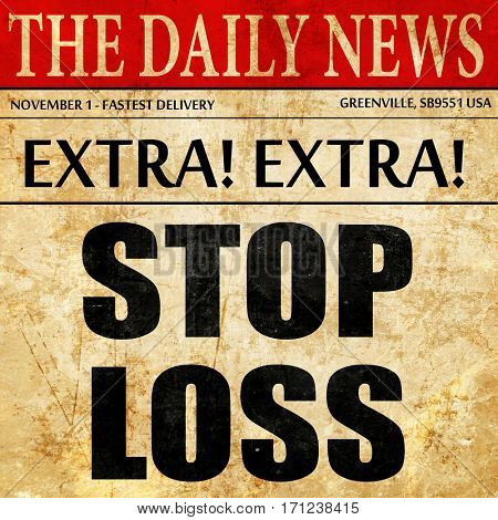 stop loss, article text in newspaper