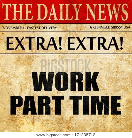work part time, article text in newspaper