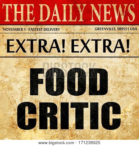 food critic, article text in newspaper