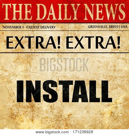 install, article text in newspaper