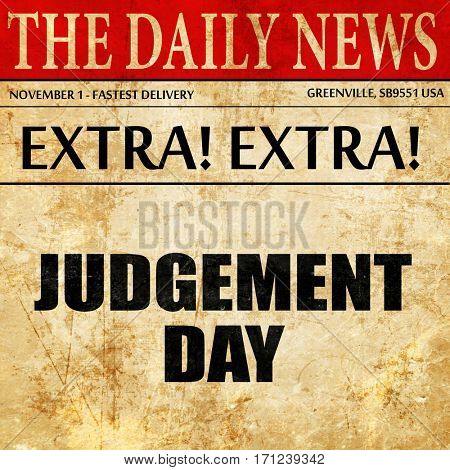 judgement day, article text in newspaper