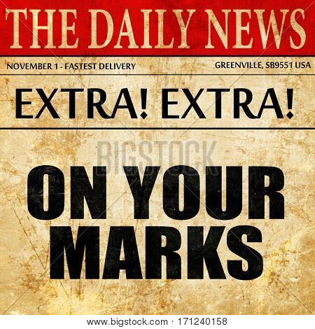 on your marks, article text in newspaper