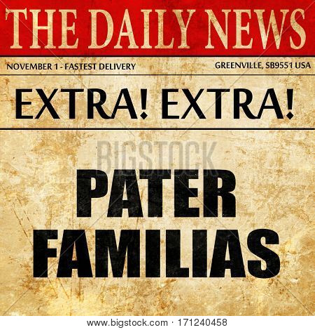 pater familias, article text in newspaper