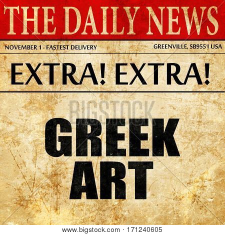 greek art, article text in newspaper
