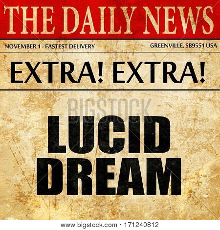 lucid dream, article text in newspaper