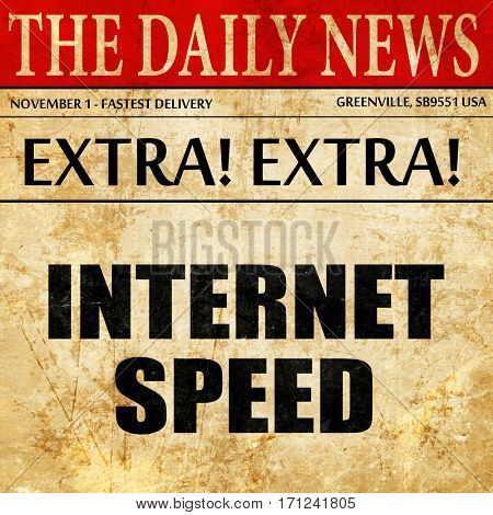internet speed, article text in newspaper