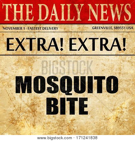mosquito bite, article text in newspaper